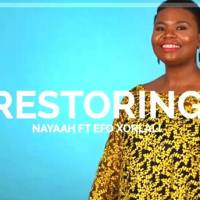 Nayaah Feat. Efo Xolali - Restoring (Official Music Video)