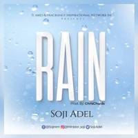 Soji Adel Makes A Comeback With 'RAIN' [+Lyrics Video] | @Sojirem