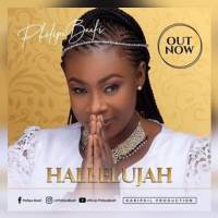 Philipa Baafi - Hallelujah | @philipabaafi2017 (Music Download)