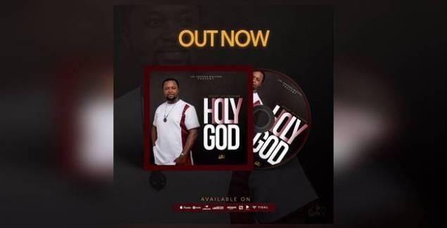 Bishop Joe Kwapong - Holy God (Music Download)
