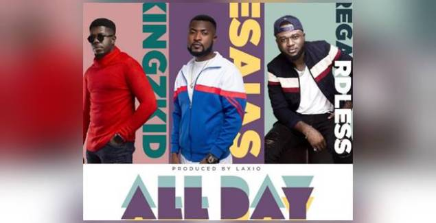 Esaias ft Regardless and Kingzkid - All Day (Official Music Video)