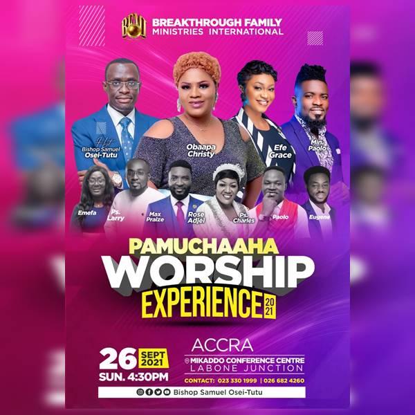 'Bishop Samuel Osei-Tutu's Pamuchaaha Worship Experience 2021': Obaapa Christy, Efe Grace, Others Set to Rock!