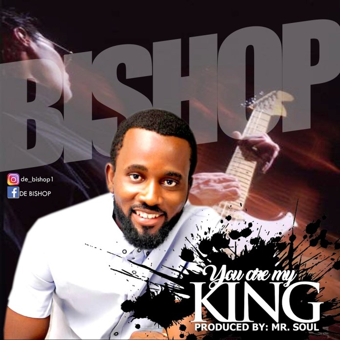 DOWNLOAD MP3] Bishop - You Are My King (Free Download