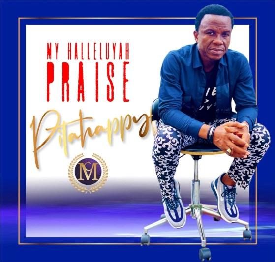 My Halleluyah Praise - Pitahppy