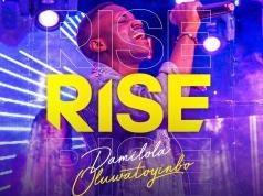 Rise - Damilola Oluwatoyinbo