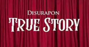 True Story - DisuRapon