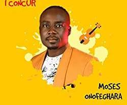 Download: Moses Onofeghara - Moving Up [Mp3 + Lyrics]