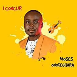 Download: Moses Onofeghara - Moving Up [Mp3 + Lyrics]