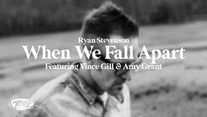 Download: Ryan Stevenson – When We Fall Apart [Mp3 + Lyrics]