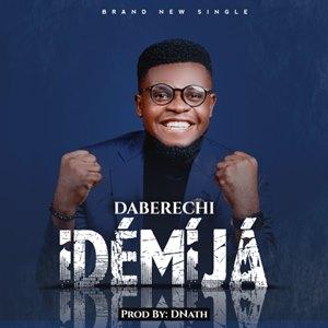 Download: Daberechi Idemija [Mp3 + Lyrics]