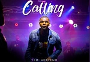 Yemi Adeyemolyrics, mp3 Jesus I am calling