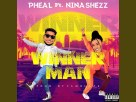 Pheal - Winner man ft. Nina shezz