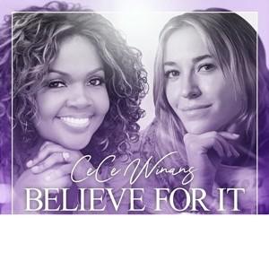 CeCe Winans - Believe For It Ft. Lauren Daigle