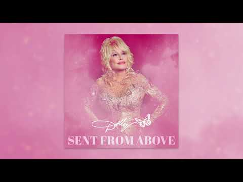 Dolly Parton - Sent From Above