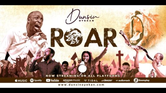 Dunsin Oyekan – Roar (Lyrics, Mp3 Download)