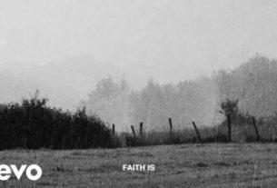 Benjamin Hastings - Faith Is Download (Lyrics, Video, Mp3)