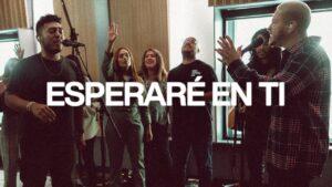 Elevation Worship - Esperaré En Ti (Lyrics, Mp3 Download)