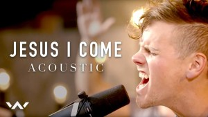 Elevation Worship - Jesus I Come (Lyrics, Mp3 Download)