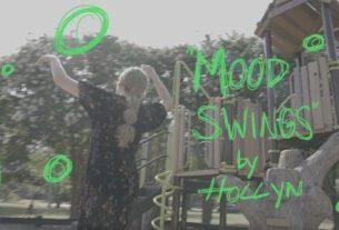 Hollyn - Mood Swings (Lyrics, Mp3 Download)