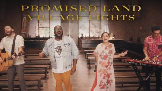 Village Lights - Promised Land (Lyrics, Mp3 Download)