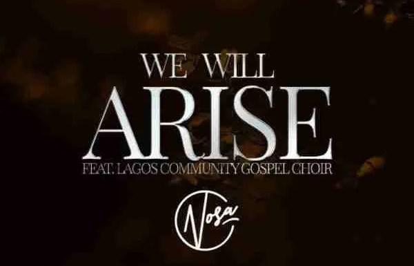 We Will Arise