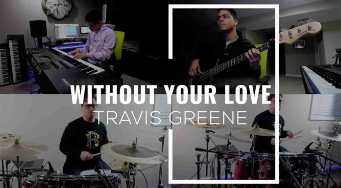 Travis Greene – Without Your Love