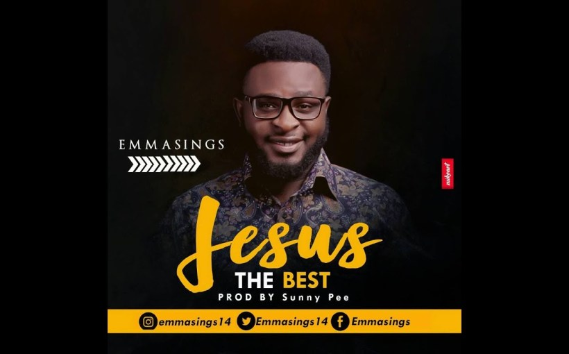 Jesus The Best mp3 by Emmasings