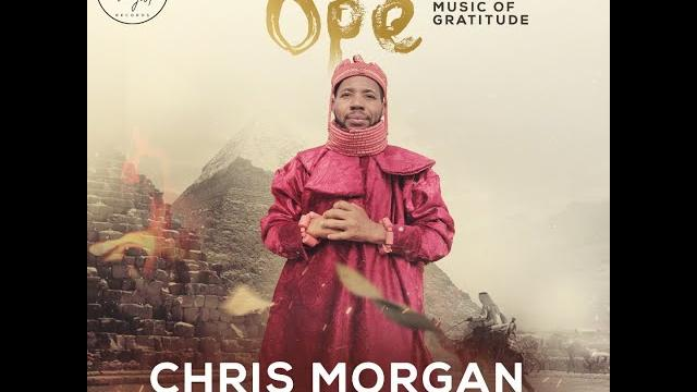OPE [Music Of Gratitude] mp3 by Chris Morgan