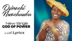 God of Power mp3 - By Mrs Osinachi Nwachukwu