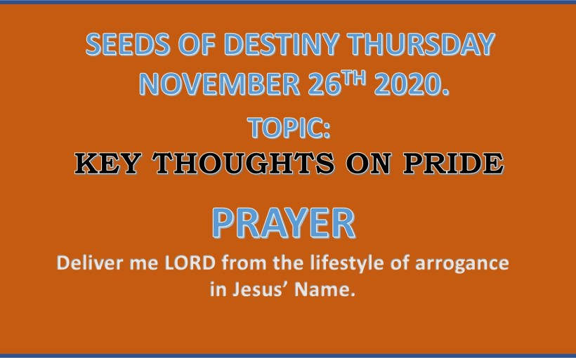 Seeds of Destiny Thursday 26th November 2020 by Dr Paul Enenche