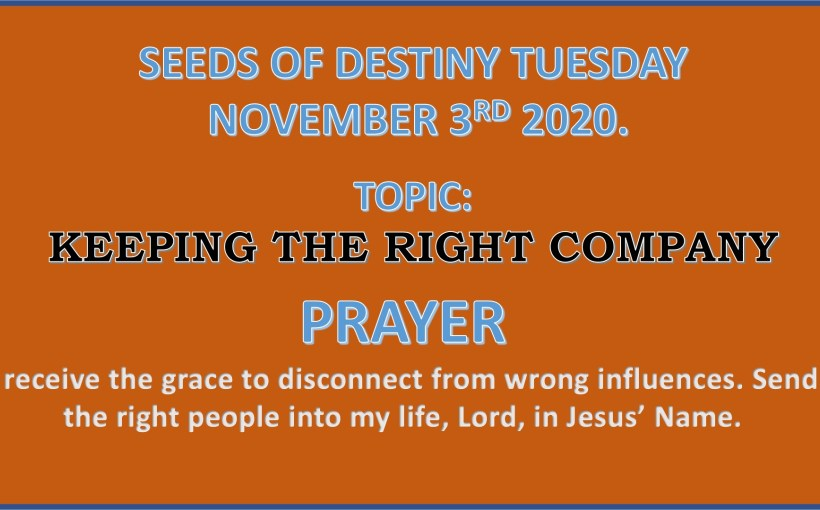Seeds of Destiny Tuesday 3rd November 2020 by Dr Paul Enenche