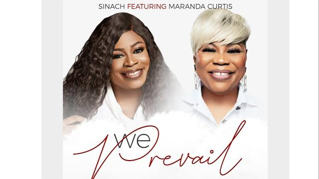 We Prevail mp3 by Sinach Ft Maranda Curtis (Official)