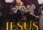 His Name Is Jesus | Ceccy Twum @gospeltrendz.com