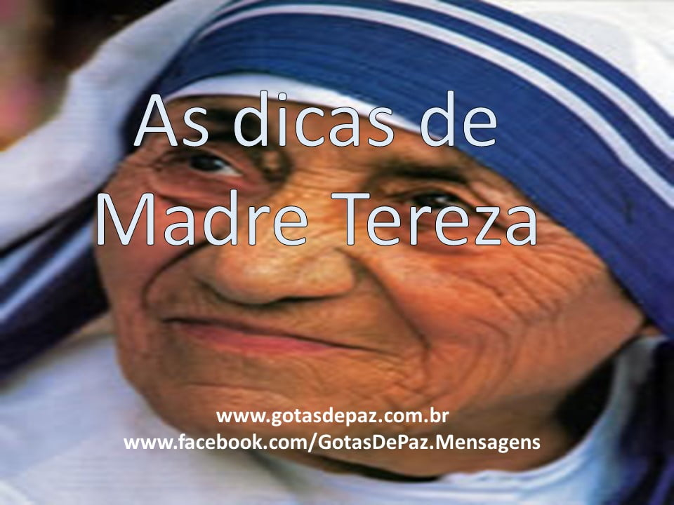 As dicas de Madre Tereza