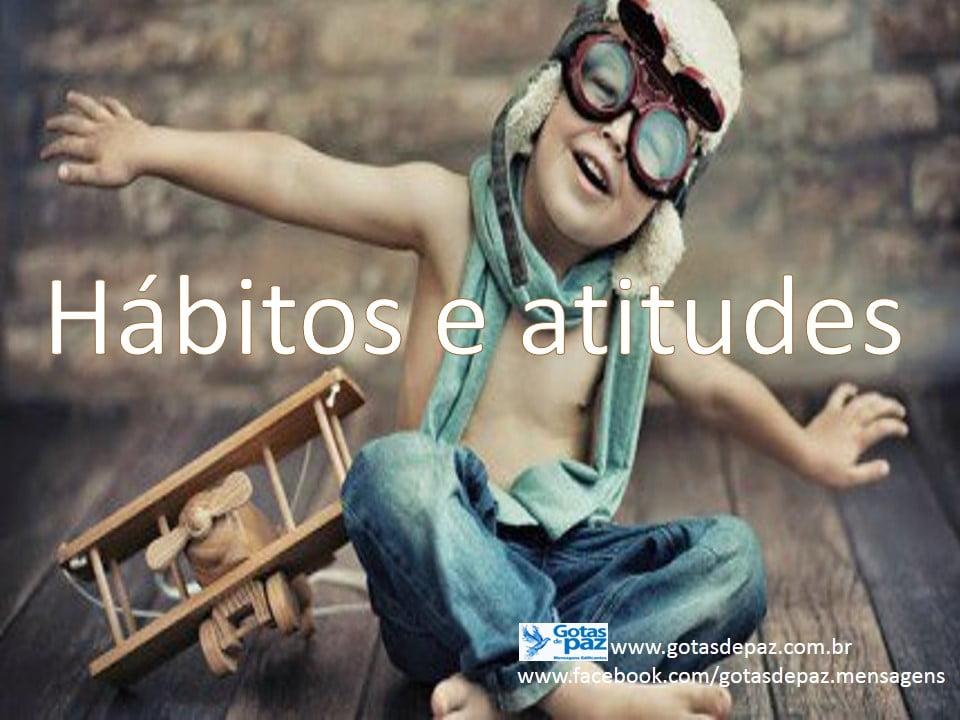 Hábitos e atitudes