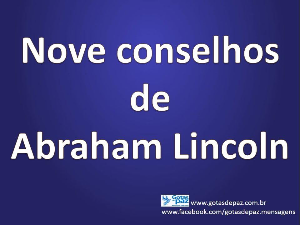 Nove conselhos de Abraham Lincoln