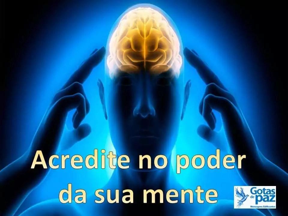 Acredite no poder da sua mente