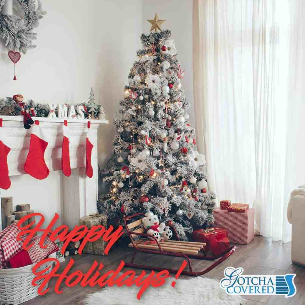 Happy Holidays from all of us at Gotcha Covered!
