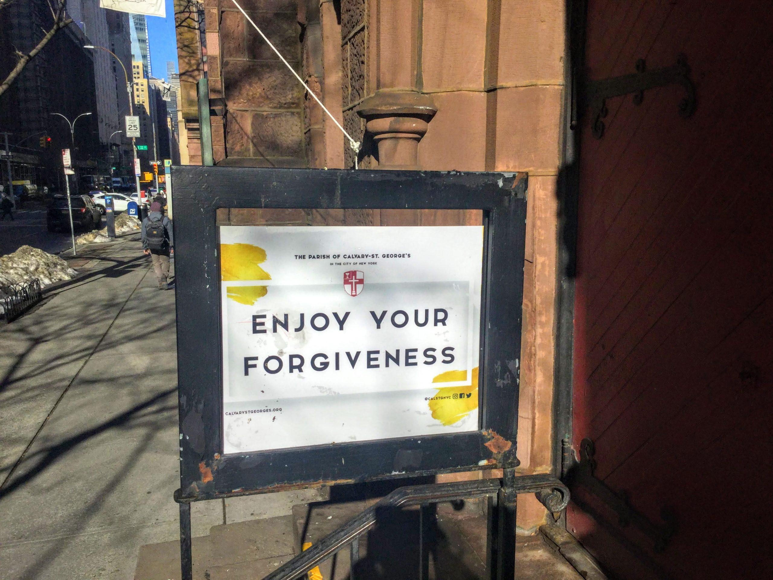 Enjoy Your Forgiveness sign