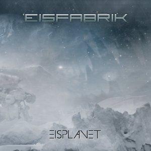 Eisfabrik - Eisplanet