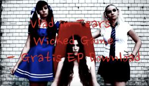 Vlad in Tears - Wicked Game - Gratis EP