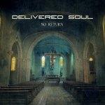 """Delivered Soul – Release: 22.2.2016 """"No Return"""""""
