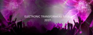 Electronic Transformers Tour 2017