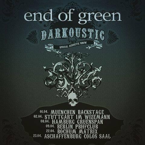 End of Green - Darkoustic Tour 2016