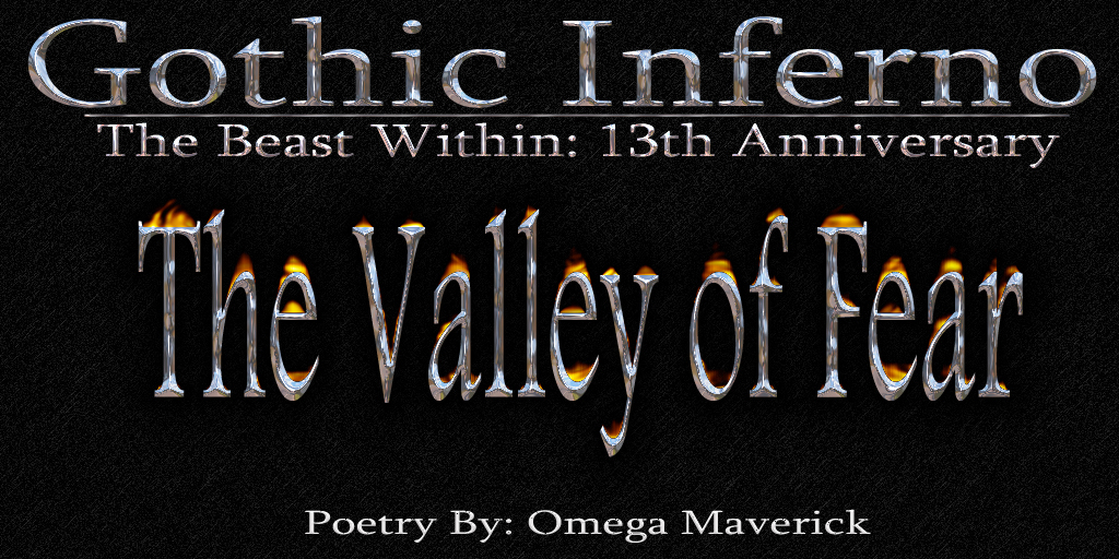 Post image for Dark Poem ~ The Valley of Fear