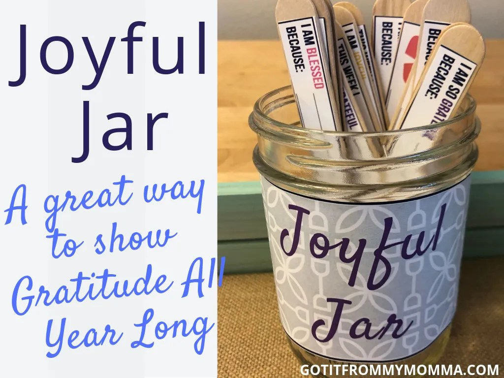 Joyful Jar The Perfect Way To Remember The Good Things In Life Got It From My Momma