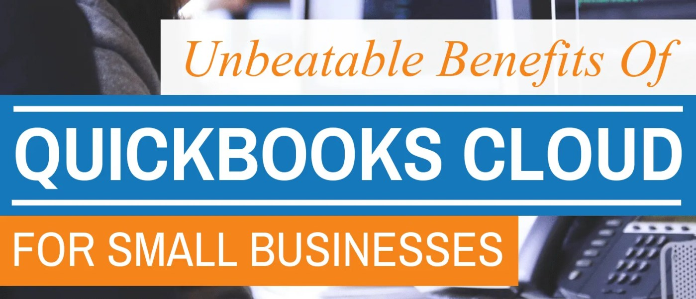 Unbeatable Benefits Of Quickbooks Cloud For Small Businesses - Thumbnail