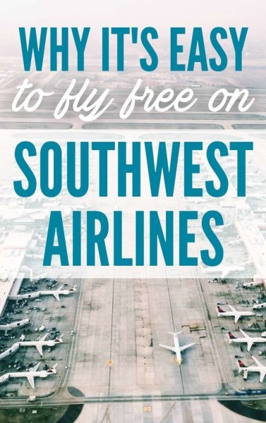 6 reasons it's easy to fly free on Southwest Airlines via @GotoTravelGal