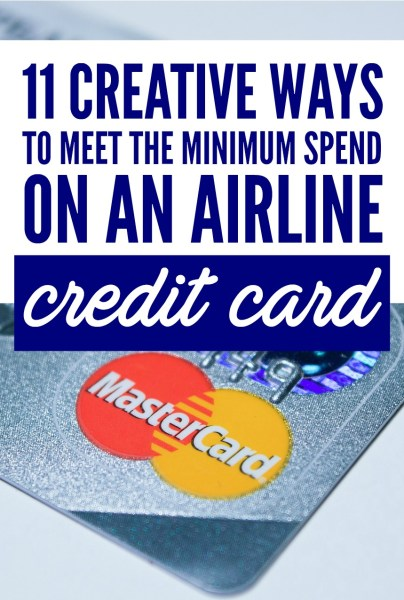 11 Ways to Meet the Minimum Spend on an Airline Credit Card via @GotoTravelGal