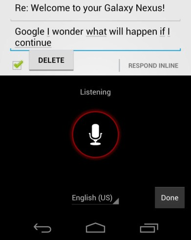 Voice Input - Ice Cream Sandwich Android 4.0